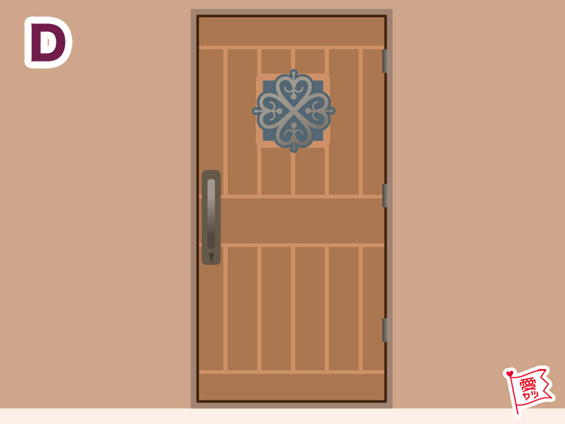 D:「ナチュラルな木の扉」を選んだあなた